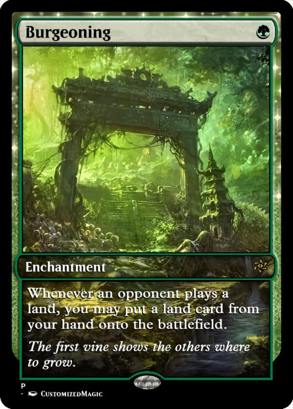 Burgeoning - Magic the Gathering Proxy Cards