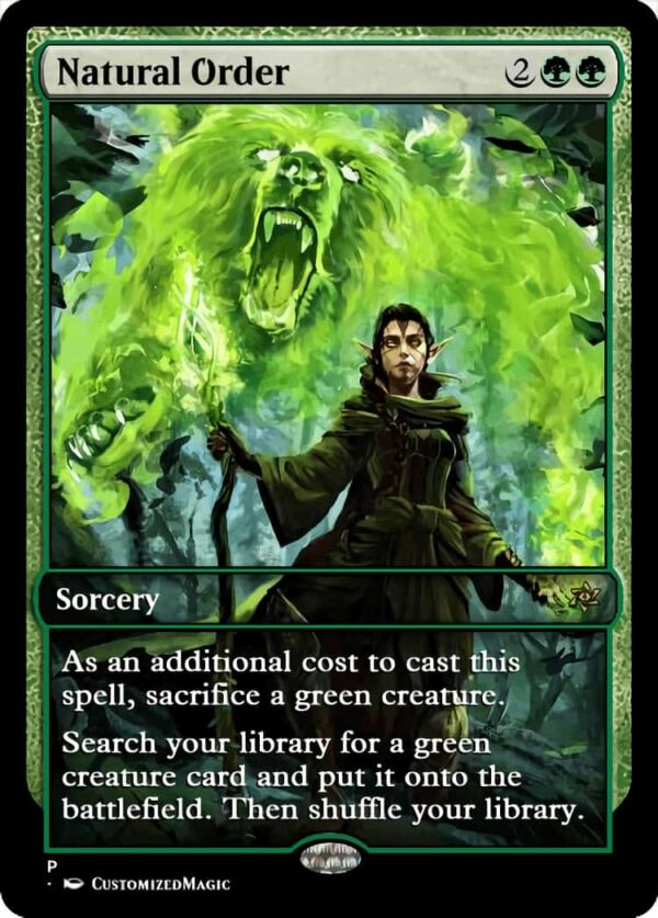 Natural Order - Magic the Gathering Proxy Cards