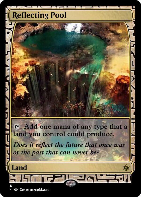 Reflecting Pool2 - Magic the Gathering Proxy Cards
