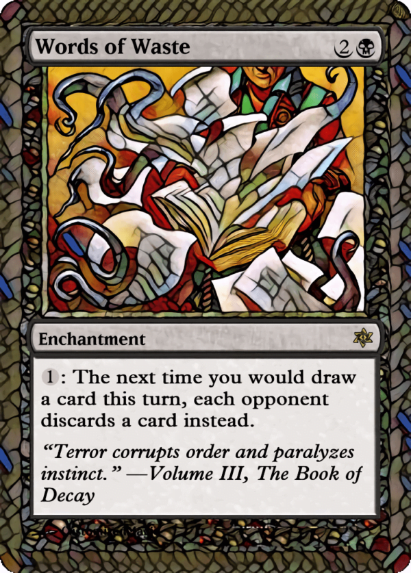 Words of Waste - Magic the Gathering Proxy Cards
